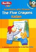 The Five Crayons: Italian with CD (Audio) (Berlitz Kids: Adventures with Nicholas)
