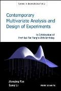Contemporary Multivariate Analysis and Design of Experiments: In Celebration of Prof. Kai-Tai Fang's 65th Birthday