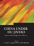 China Under Hu Jintao: Opportunities, Dangers, and Dilemmas (05 Edition)