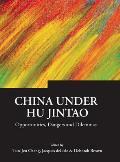 China Under Hu Jintao: Opportunities, Dangers, and Dilemmas (05 Edition)