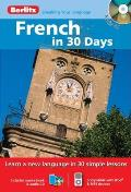 French in 30 Days with Paperback Book(s) (Berlitz in 30 Days)