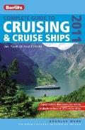 Complete Guide to Cruising & Cruise Ships 2011 (Berlitz Complete Guide to Cruising & Cruise Ships)