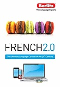 French 2.0: The Interactive Language Course for the 21st Century [With Paperback Book] (Berlitz 2.0)