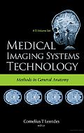 Medical Imaging Systems Technology: Methods in General Anatomy