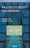 Radiation Defect Engineering
