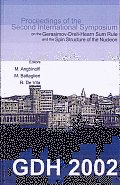Gdh 2002: Proceedings of the Second International Symposium on the Gerasimov-Drell-Hearn Sum Rule and the Spin Structure of the Nucleon: Genova, Italy, 3-6 July, 2002