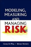 Modeling, Measuring and Managing Risk