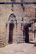 Classical and Quantum Nonlocality: International School of Cosmology and Gravitation XVI Course, Erice, Italy, 27 April-4 May 1999
