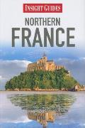 Northern France (Insight Guide Northern France)