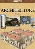 Encyclopedia of Malaysia #05: Encyclopedia of Malaysia, Volume 5: Architecture