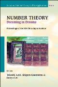 Number Theory: Dreaming in Dreams: Proceedings of the 5th China-Japan Seminar, Higashi-Osaka, Japan, 27-31 August 2008