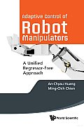 Adaptive Control of Robot Manipulators: A Unified Regressor-Free Approach