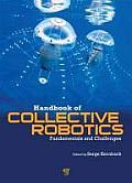 Handbook of Collective Robotics: Fundamentals and Challenges