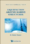 Liquefaction Around Marine Structures [With CDROM]
