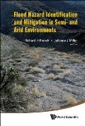 Flood Hazard Identification and Mitigation in Semi- And Arid Environments