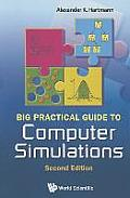 Big Practical Guide to Computer Simulations (2nd Edition) [With CDROM]
