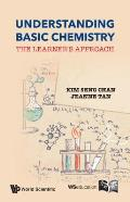 Understanding Basic Chemistry: The Learner's Approach