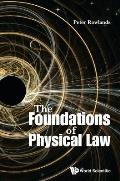 Foundations of Physical Law