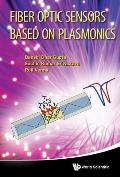 Fiber Optic Sensors Based on Plasmonics