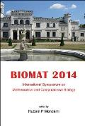 Biomat 2014: Proceedings of the International Symposium on Mathematical and Computational Biology: International Symposium on Mathe