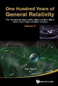 One Hundred Years of General Relativity: From Genesis and Empirical Foundations to Gravitational Waves, Cosmology and Quantum Gravity: Vol. 2