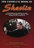 The Complete Book of Shaolin:...