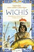 Leyendas, Mitos, Cuentos y Otros Relatos Wichis