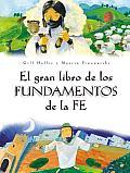 El Gran Libro de Los Fundamentos de Fe