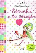 Escucha a Tu Corazon / Listen To Your Heart