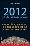 2012 El Ano Del Fin Del Mundo? / 2012 the End of the World Year?