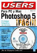 Photoshop 5 Facil Para Pc Y Mac
