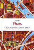 Citi X 60 - Paris: 60 Creatives Show You the Best of the City (Citix60)