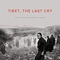 Tibet, the Last Cry