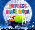 Empress Blaze Moon A Story about Never Giving Up