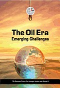 The Oil Era: Emerging Challenges