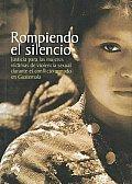 Rompiendo el silencio/ Breaking Silence
