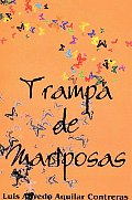Trampa De Mariposas/trap of Butterflies