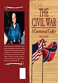 The Civil War: A Constitutional Conflict