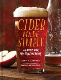 Cider Made Simple All about Your Favorite New Drink