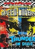 Speed Lovers/Thunder in Dixie