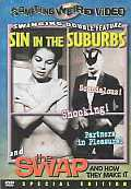 Sin in the Suburbs/Swap and How They