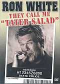 Ron White:They Call Me Tater Salad