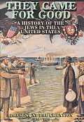 They Came for Good:Jews U.S.1654-1820
