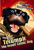 Best of Triumph the Insult Comic Dog