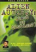 Alien Autopsy:(Fact Or Fiction)