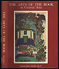 The Arts of the Book in Central Asia
