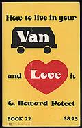 How to Live in Your Van & Love It