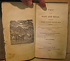 Trip to the West and Texas: Comprising A Journey of Eight Thousand Miles, Through New York, Michigan, Illinois, Missouri, Louisiana and Texas in the Autumn and Winter of 1834-5