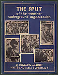 The Split of the Weather Underground Organization