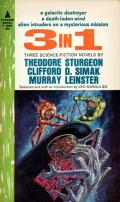 Three in One: Three Science Fiction Novels: There Is No Defense / Galactic Chest / West Wind